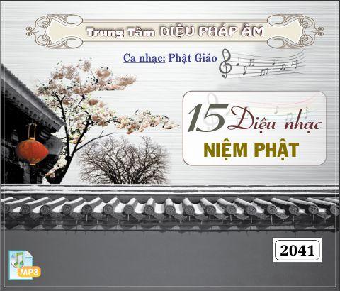15 Điệu Nhạc Niệm Phật