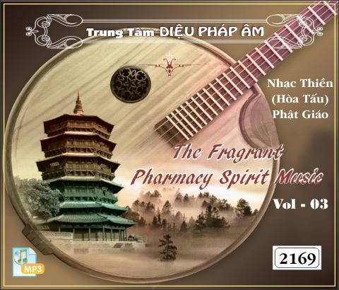 The Fragrant Pharmacy Spirit Music - 03