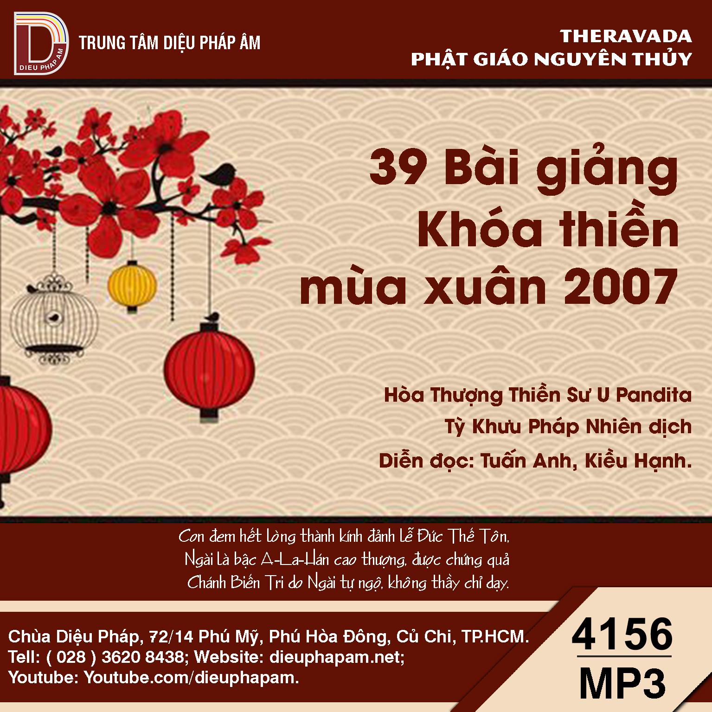 39 Bài Giảng Khóa Thiền Mùa Xuân 2007