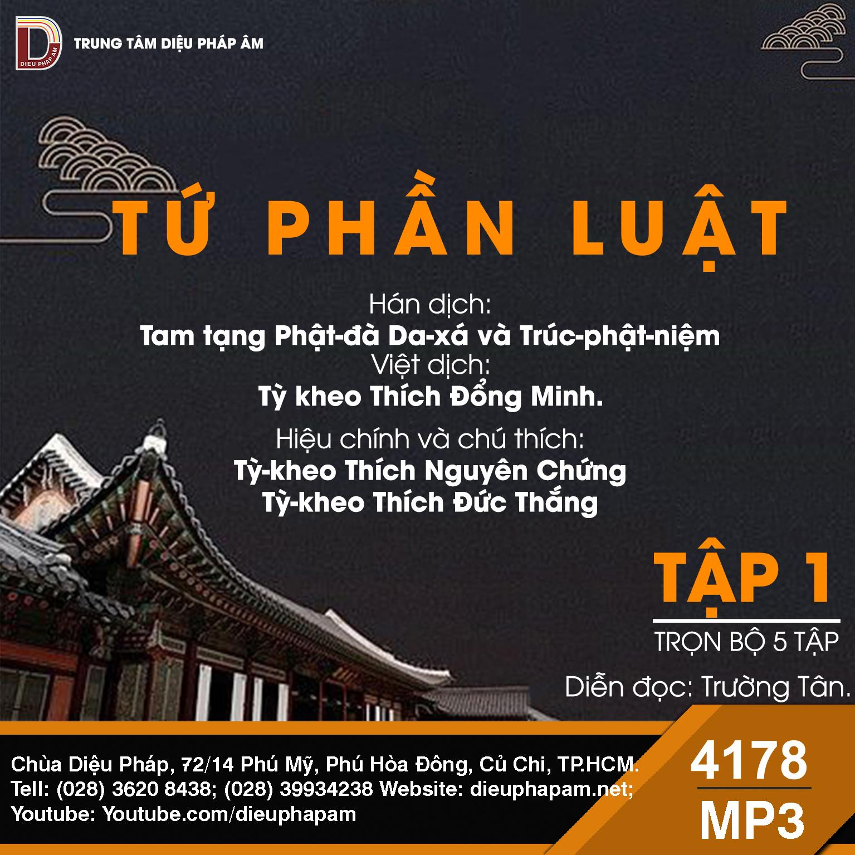 Tiểu Tạng Thanh Văn - Luật Tứ Phần Tập 1 (Dành riêng cho Chư Tăng)