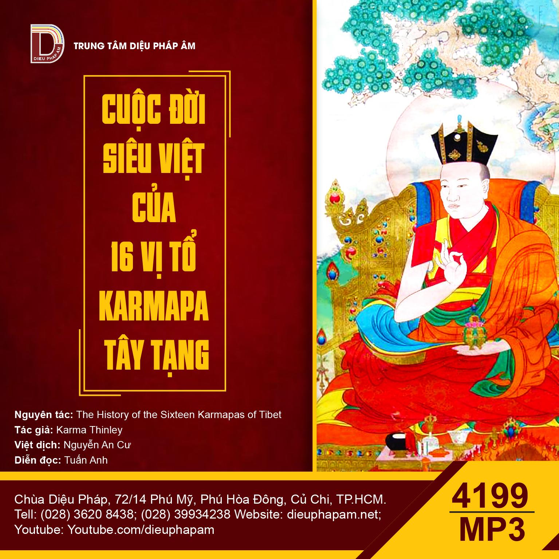 Cuộc Đời Siêu Việt Của 16 Vị Tổ Karmapa Tây Tạng